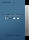 commmons: schola vol.10 Ryuichi Sakamoto Selections:Film Music commmons schola