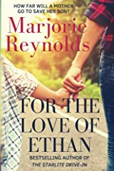 For the Love of Ethan Kindle Edition