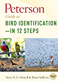 Peterson Guide to Bird Identification—in 12 Steps (English Edition)