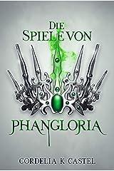 Die Spiele von Phangloria (The Princess Trials 2) (German Edition) Kindle Edition