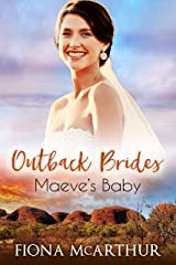 Maeve's Baby (Outback Brides Return to Wirralong Book 2) Kindle Edition