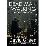 DEAD MAN WALKING: A NICK HOLLERAN BOOK (Short Reads 6)