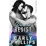 Dare To Resist (Dare Nation Book 1)