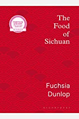 The Food of Sichuan Kindle Edition
