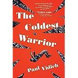 The Coldest Warrior – A Novel