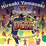 DIEZ~10th Anniversary