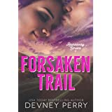 Forsaken Trail (Runaway Book 4)