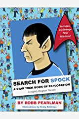 Search for Spock: A Star Trek Book of Exploration: A Highly Illogical Parody ハードカバー