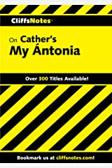 CliffsNotes on Cather's My Ántonia Kindle Edition