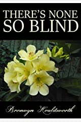 There's None So Blind (Stories of Life, Stories of Love Book 8) Kindle Edition