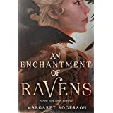 An Enchantment of Ravens