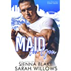 Maid For You: A Second Chance, Enemies-To-Lovers Romantic Comedy (Billionaires Down Under)