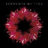 セグメンツ・オブ・タイム+2 (世界初CD化、最新マスタリング、新規解説、歌詞、ボーナストラック収録)