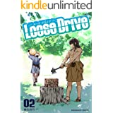 Loose Drive 2巻 (マンガハックPerry)