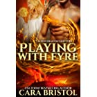 Playing with Fyre (Alien Dragon Shifter Series Book 3)