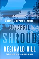 An April Shroud (The Dalziel and Pascoe Mysteries Book 4) Kindle Edition