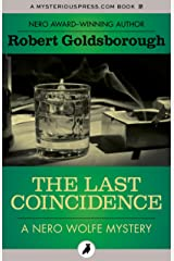 The Last Coincidence (The Nero Wolfe Mysteries) Kindle Edition
