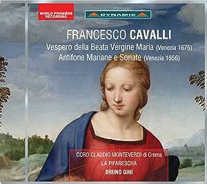 フランチェスコ・カヴァッリ:聖母マリアの夕べの祈り(1675) 他