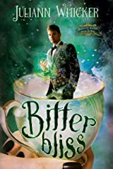 Bitter Bliss: Rosewood Academy of Witches and Mages (Darkly Sweet Book 3) Kindle Edition