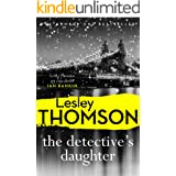 The Detective's Daughter: a gripping winter thriller to lose yourself in this Christmas (The Detective's Daughter Series Book