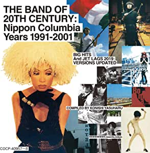 【Amazon.co.jp限定】THE BAND OF 20TH CENTURY : NIPPON COLUMBIA YEARS 1991-2001(デカジャケ付)