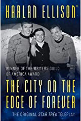 The City on the Edge of Forever: The Original Teleplay Kindle Edition