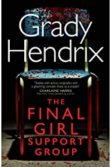 The Final Girl Support Group Kindle Edition