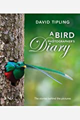 A Bird Photographers Diary Hardcover