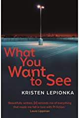 What You Want to See Kindle Edition
