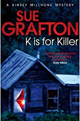 K is for Killer: A Kinsey Millhone Novel 11 Kindle Edition