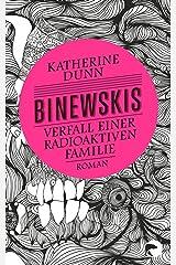 Binewskis: Verfall einer radioaktiven Familie Paperback