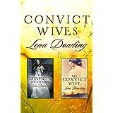 Convict Wives/The Convict's Bounty Bride/His Convict Wife (Convict Series Book 1)