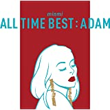 ALL TIME BEST:ADAM