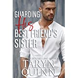 Guarding His Best Friend's Sister (Deuces Wild Book 2)