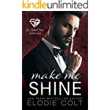 Make Me Shine (Six Silent Sins Book 1)