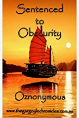 Sentenced to Obscurity Kindle Edition