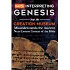 (Mis)interpreting Genesis: How the Creation Museum Misunderstands the Ancient Near Eastern Context of the Bible