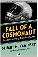 Fall of a Cosmonaut (Inspector Porfiry Rostnikov Mysteries) Kindle Edition