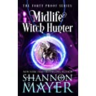 Midlife Witch Hunter (The Forty Proof Series Book 6)