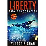 Liberty (Two Democracies: Revolution Book 1)