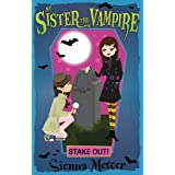 My Sister the Vampire 12: Stake Out!