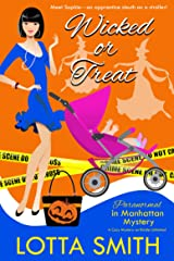 Wicked or Treat! (Paranormal in Manhattan Mystery: A Cozy Mystery Book 16) Kindle Edition