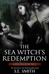The Sea Witch's Redemption: Seven Kingdoms Tale 4 (The Seven Kingdoms) Kindle Edition