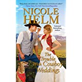 The Trouble with Cowboy Weddings (A Mile High Romance Book 5)