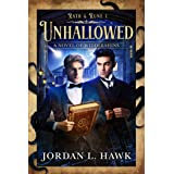 Unhallowed: A Novel of Widdershins (Rath & Rune Book 1)