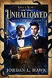 Unhallowed: A Novel of Widdershins (Rath & Rune Book 1) (Eng…
