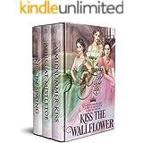 Kiss the Wallflower: Books 1-3