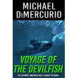 Voyage of the Devilfish (The Michael Pacino Series Book 1)