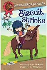 Biscuit Shrinks (Saddleback Stables Book 2) Kindle Edition