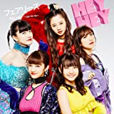 HEY HEY ~Light Me Up~(DVD付)